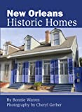 img - for New Orleans Historic Homes book / textbook / text book