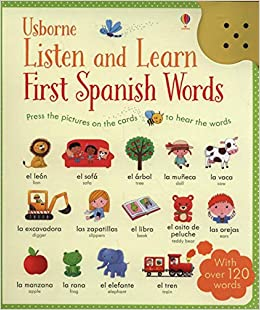 Listen and Learn First Words in Spanish: 9781409597735