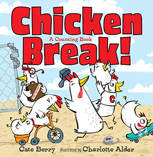 Chicken Break!: A Counting Book
