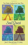Soul Quest, Janet Rose and Connie Ladwig, 0595434460