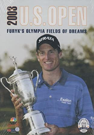 2003 us golf open furyks olympia fields of dreams