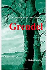 A Critical Look at John Gardner's Grendel Paperback