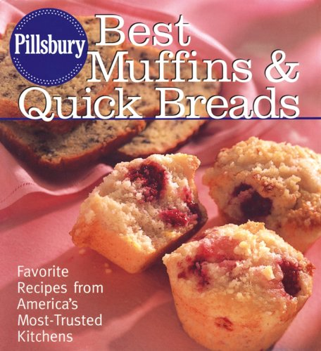 Pillsbury Best Muffins and Quick Breads Cookbook