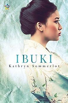 Ibuki by [Sommerlot, Kathryn]