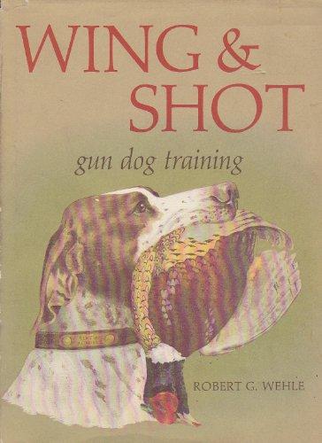 English Setter Hunting Dogs (Wing and Shot: Gun Dog Training)