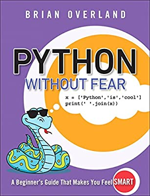 Python Without Fear: 9780134687476: Computer Science Books