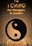 The I Ching for Managers & Leaders