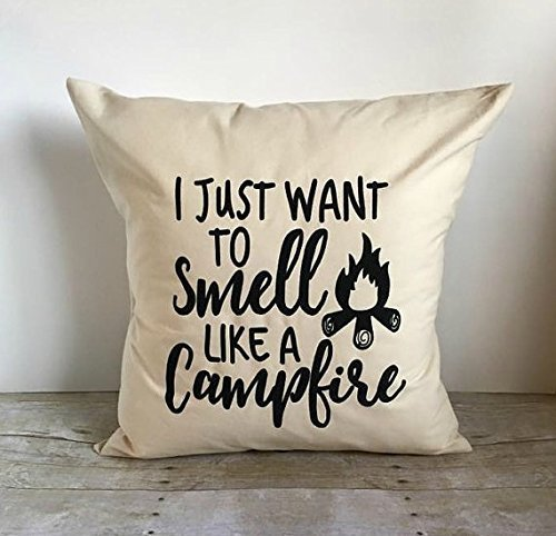 I Just Want To Smell Like A Campfire Pillow Cover 16x16, Camping Pillow Cover, Camping Decor, Pillowcasse With Quote, Campfire Pillowcase Adventure Lover Gift Home - Outlet Flagstaff