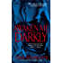 Awaken Me Darkly (Alien Huntress Book 1)