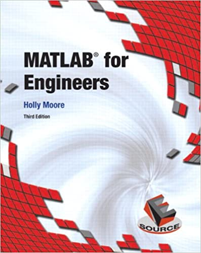 Matlab for engineers 3rd edition holly moore 9780132103251 matlab for engineers 3rd edition 3rd edition fandeluxe Choice Image