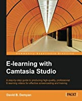 E-Learning with Camtasia Studio Front Cover