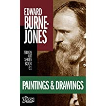 Edward Burne-Jones - Paintings & Drawings (Zedign Art Series Book 61)