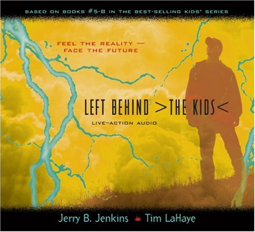 Left Behind: The Kids (Live-Action Audio, Collection 2, Vols. 5-8) by Tyndale Audio