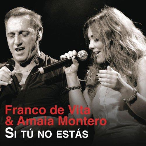 Si t no est s by franco de vita feat amaia montero on amazon music - Amazon no estoy en casa ...