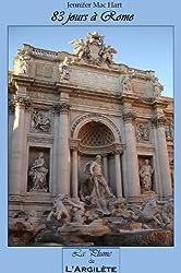 83 jours à Rome