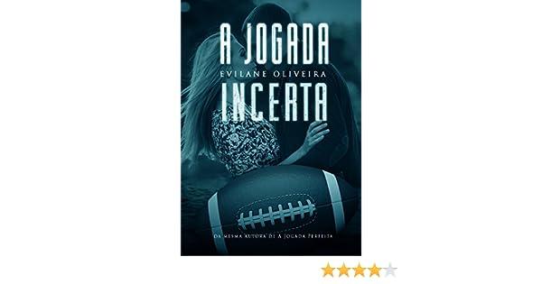 A Jogada Incerta (Série Touchdown Livro 2) (Portuguese Edition)