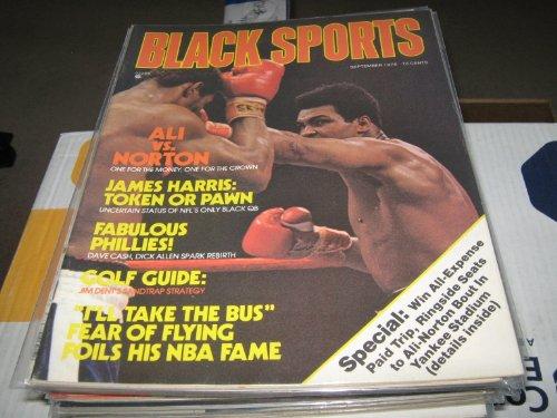 - Black Sports Magazine (Muhammad Ali , Ken Norton , James harris , Fabulous Phillies ! , Dave Cash , Dick Allen, September 1976)