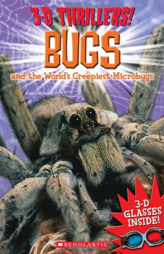 3-D Thrillers: Bugs and the World's Creepiest Microbugs ebook