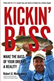 Kickin' Bass: Make the Bass of Your Dreams a Reality