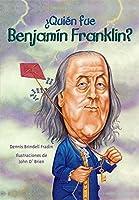 Quien Fue Benjamin Franklin? (Quien Fue...? / Who