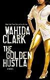 The Golden Hustla, Wahida Clark, 1455556807