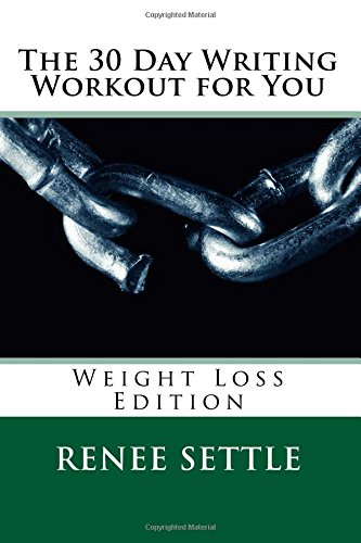 The 30 Day Writing Workout for You: Weight Loss Edition pdf epub