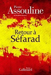 Retour à Séfarad, Assouline, Pierre