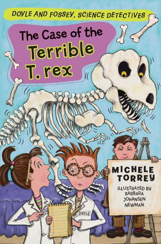 The Case of the Terrible T. rex (Doyle and Fossey, Science Detectives)