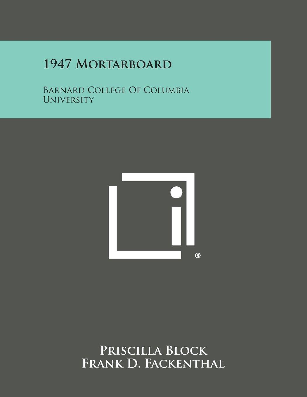 Read Online 1947 Mortarboard: Barnard College of Columbia University ebook