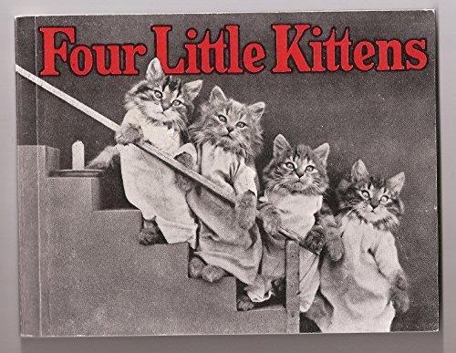 Four Little Kittens (Our Version of the Antique Original) (Four Little Kittens)
