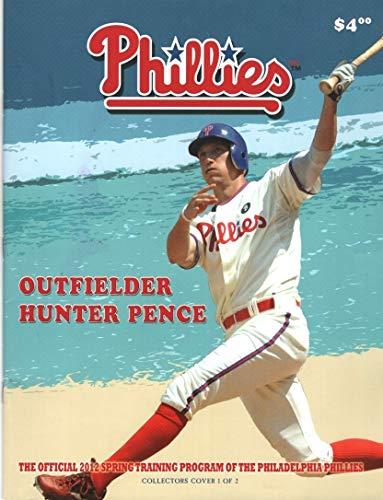 - Phillies: The Official Spring Training Program of the Philadelphia Phillies (Collectors Cover 1 of 2: Outfielder Hunter Pence)