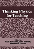 Thinking Physics for Teaching, , 1461357861