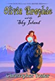 Olivia Brophie and the Sky Island, Christopher Tozier, 1561646806