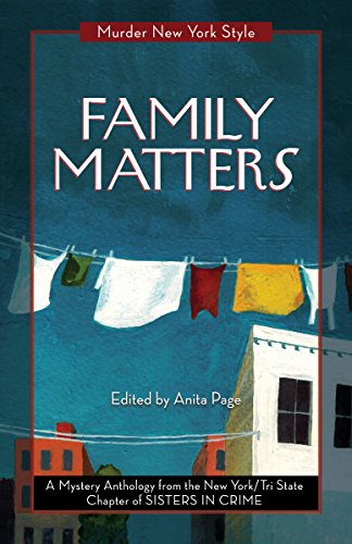 Family Matters: A Mystery Anthology (Murder New York Style Book 3)