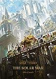 : The Solar War (1) (The Horus Heresy: Siege of Terra)