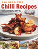240 Best-Ever Chilli Recipes, Jenni Fleetwood, 1844767892