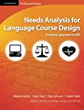 img - for Needs Analysis for Language Course Design: A Holistic Approach to ESP (Cambridge Professional English) book / textbook / text book