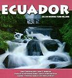 Ecuador, Colleen Madonna Flood Williams, 142220636X