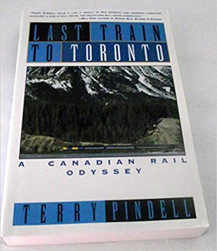 Forum télécharger des ebooks gratuits Title: Last Train to Toronto A Canadian Rail Odyssey in French PDF