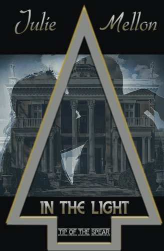 In the Light (Tip of the Spear) (Volume 5)