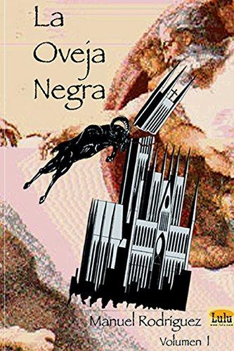 La Oveja Negra (Volumen I)  [Manuel Rodríguez] (Tapa Blanda)