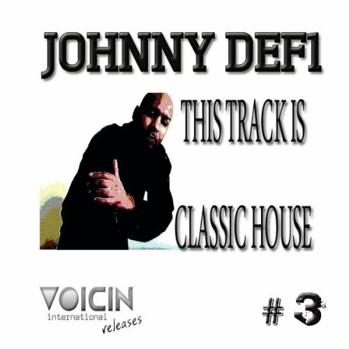 This track is classic house vocal by johnny def1 on for Classic house tracks
