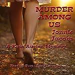 Murder Among Us: The Kate Austen Mystery Series, Book 3 | Jonnie Jacobs