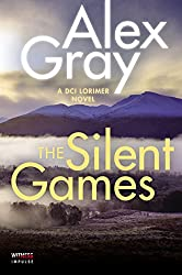 The Silent Games: A DCI Lorimer Novel (William Lorimer)