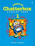 img - for Student Book 1 (American Chatterbox) book / textbook / text book