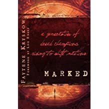 Marked: Written by Faytene Kryskow, 2009 Edition, Publisher: Destiny Image [Paperback]