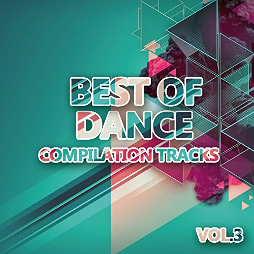 Best of Dance 3 (Compilation T...