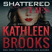 Shattered Lies: Web of Lies | Kathleen Brooks