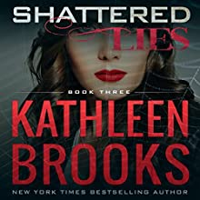 Shattered Lies: Web of Lies Audiobook by Kathleen Brooks Narrated by Therese Plummer