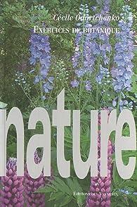 Exercices de Botanique par Cécile Odartchenko